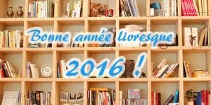 bonne année 2016 envie de lecture