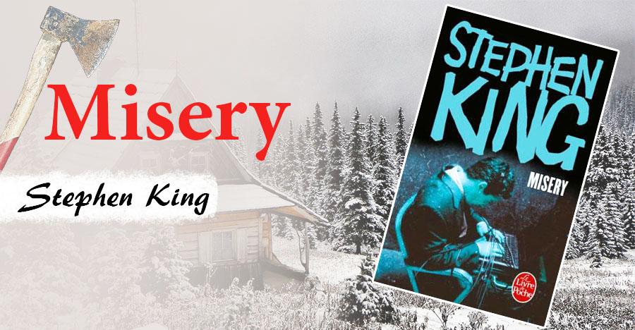 Misery de Stephen King enviedelecture.fr