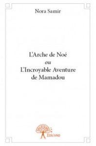 L'Arche de Noé ou L'Incroyable Aventure de Mamadou
