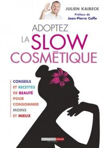 Adoptez la slow cosmetique