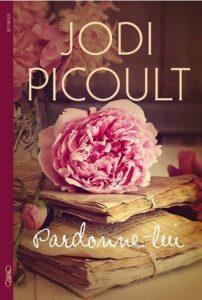 Pardonne-lui Jodi Picoult