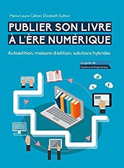 Publier son livre à l'ère numérique envie de lecture