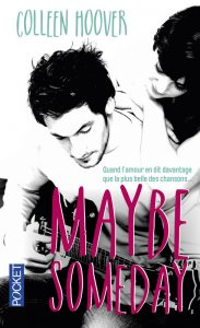 Maybe Someday envie de lecture