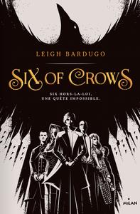 Six of Crows envie de lecture